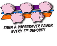 Supersavers - Every 5th Deposit!