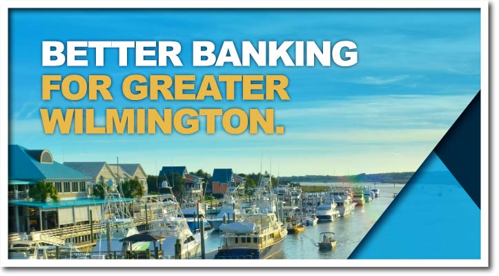 Better Banking for Greater Wilmington